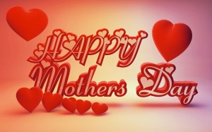 Happy Mother Day 2013